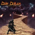 DEAF DEALER (Canada) / Journey Into Fear