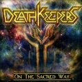 DEATH KEEPERS(Spain) / On The Sacred Way