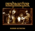 DESTRUCTOR(US) / Maximum Destruction + 6 (Limited edition digipack)
