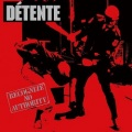 DETENTE(US) / Recognize No Authority (2CD)