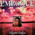 EMBOQUE (Spain) / Dejame Entrar