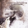 DESTINATION'S CALLING(Germany) / End Of Time