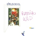 GIRLSCHOOL (UK) / Running Wild