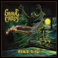 GRAVE CROSS (Mexico) / Nothing But The Night