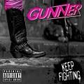 GUNNER (Argentina) / Keep Fighting