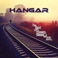 HANGAR (Brazil) / The Best Of 15 Years, Based On A True Story (2CD)