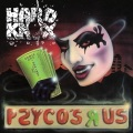 HARD KNOX (US) / Psyco's R Us (Deluxe Edition)
