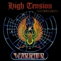 HIGH TENSION(Germany) / Warrior + 6