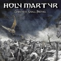HOLY MARTYR (Italy) / Darkness Shall Prevail