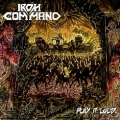 IRON COMMAND(Colombia) / Play It Loud