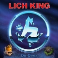 LICH KING(US) / Do-Over