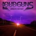 LOUDGUNS (Finland) / Broken Highway