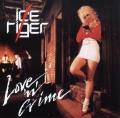 ICE TIGER / Love 'n' Crime