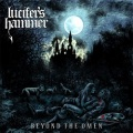 LUCIFER'S HAMMER (Chile) / Beyond The Omens