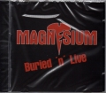 MAGNESIUM(Japan) / Buried &#039;n&#039; Live