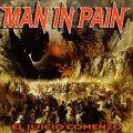 MAN IN PAIN (Argentina) / El Juicio Comenzo + 2