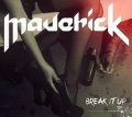 MAVERICK (Spain) / Break It Up + 1 (France edition)