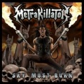METRAKILLATOR (Spain) / Sky Must Burn + 1