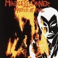 MINDLESS SINNER (Sweden) / Master Of Evil + 12 (2015 reissue)
