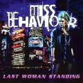 MISS BEHAVIOUR(Sweden) / Last Woman Standing