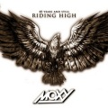 MOXY (Canada) / 40 Years And Still Riding High (Collector's Edition)