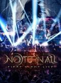 NOTURNALL(Brazil) / First Night Live (DVD)