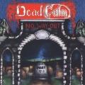 DEAD CALM (Canada) / No Way Out