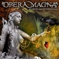 OPERA MAGNA(Spain) / Del Amor Y Otros Demonios - Acto I