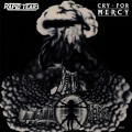 RAPID TEARS (Canada) / Cry For Mercy + 2