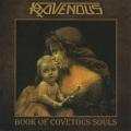 RAVENOUS(Austria) / Book Of Covetous Souls + 4