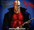 RAZOR(Canada) / Shotgun Justice + 6 (2015 reissue)