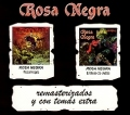 ROSA NEGRA(Spain) / Rosa Negra + El Beso De Judas (2CD box set)