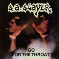S.A. SLAYER(US/Texas) / Go For The Throat + Prepare To Die (2015 repress edition with better sound quality)