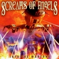 SCREAMS OF ANGELS(US) / Into The Warzone