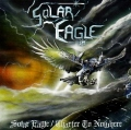 SOLAR EAGLE (Canada) / Solar Eagle + Charter To Nowhere
