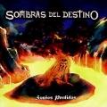 SOMBRAS DEL DESTINO (Spain) / Suenos Perdidos + 1