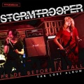STORMTROOPER (UK) / Pride Before A Fall - The Lost Album