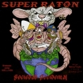 SUPER RATON (Argentina) / Sociedad Occidental + 3