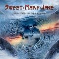 SWEET MARY JANE (Sweden) / Winter In Paradise