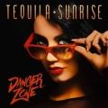 TEQUILA SUNRISE (Spain) / Danger Zone