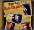 TERRAPLANE (UK) / Black And White + 7