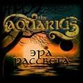 THE AQUARIUS (Russia) / Era Of The Dawn