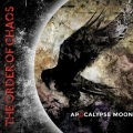 THE ORDER OF CHAOS (Canada) / Apocalypse Moon