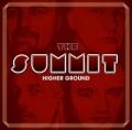 THE SUMMIT (Sweden) / Higher Ground