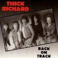 THICK RICHARD (US) / Back On Track