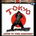 TOKYO(UK) / Listen To Your Heartbeat