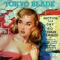 TOKYO BLADE (UK) / No Remorse + 4 (2016 reissue)