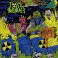 TOXIC AVENGER (Paraguay) / Warpath + 2