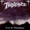 TRIBULANCE (US) / Trials & Tribulations