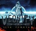 VEONITY(Sweden) / Live Forever
